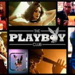 "Fall TV: I Can't Wait for ""The Playboy Club""!"