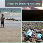 Five Reasons I'm Looking Forward to Summer: