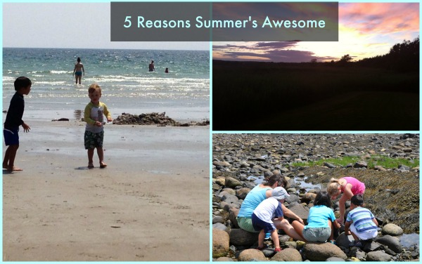 5 Reasons Summer's Awesome