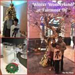 Family Travel: Winter Wonderland at Fairmont DC